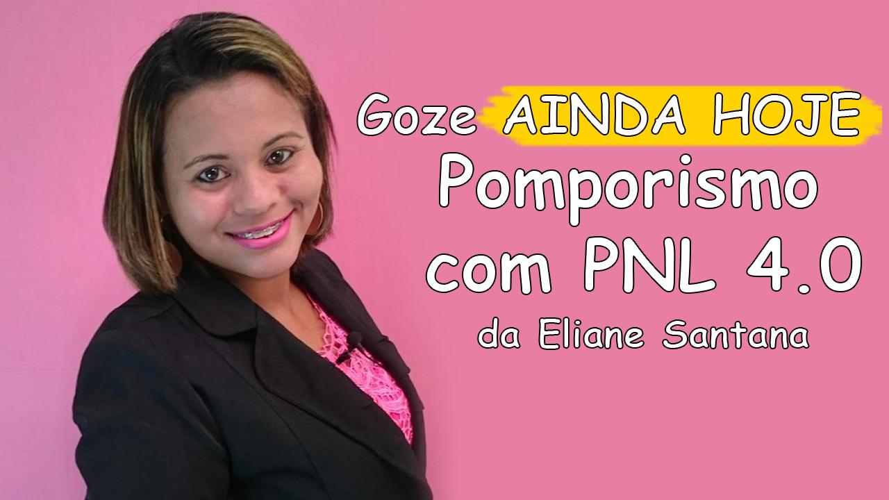 pompoarismo-com-pnl-da-eliane-santana